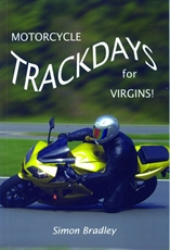 Picture of Motorcycle Trackdays For Virgins - Simon Bradley (Panther Publishing)
