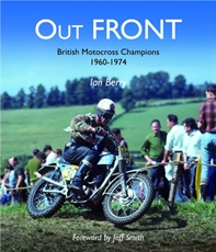 Picture of Out Front: British Motocross Champions 1960-1974 - Ian Berry (Panther Publishing)