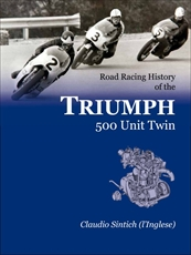 Picture of Road Racing History Of The Triumph 500 Unit Twin - Claudio Sintich (Panther Publishing)