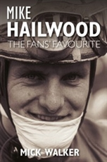 Picture of Mike Hailwood: The Fans Favourite - Mick Walker (The Derby Books Publishing Company Limited)