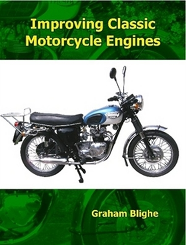 Picture of Improving Classic Motorcycle Engines - Graham Blighe (Lulu.com)