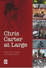 Picture of Chris Carter at Large – Stories from a lifetime in motorcycle racing