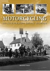 Picture of Motorcycling: An Illustrated Social History